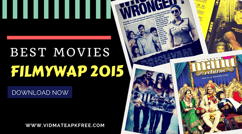 FilmyWap 2015 HD Movies Download